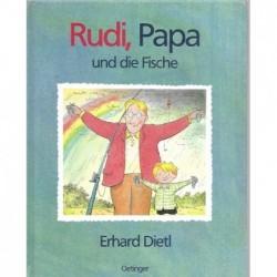 Rudi,Papa und die Fische