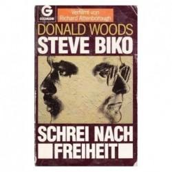 Steve Biko. Der Schrei Nach...