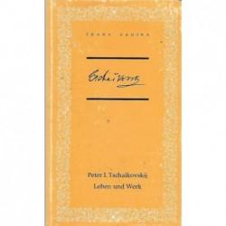 Tschaikovskij Leben und Werk
