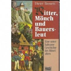 Ritter,Moench und Bauersleut