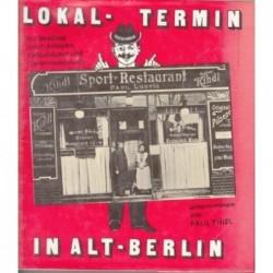 Lokal-Termin in Alt-Berlin....