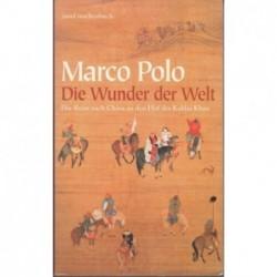 Marco Polo. Die Wunder der...